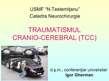 Traumatismul cranio-cerebral [usmf]