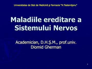 Maladiile ereditare a SN [usmf]