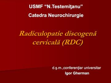 Radiculopatie discogena cervicala [usmf]