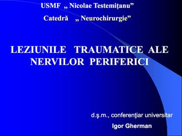 Leziuni traumatice ale nervilor periferici